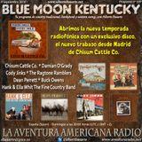 149- Blue Moon Kentucky (9 Septiembre 2018)
