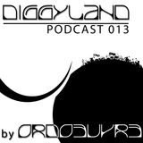 DIGGYLAND PODCAST 013 By Ordoeuvre