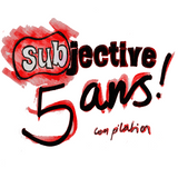 SUBJECTIVE 5 ANS !