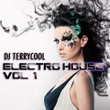 TERRYCOOL AKA DJ T VOIX PO Electro House 2013 PART 1