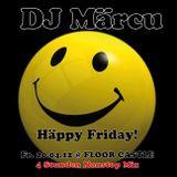 DJ Märcu live @ Häppy Friday @ FloorCastle - 4