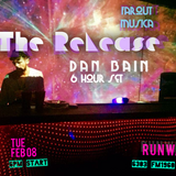 Dan Bain [ Farout Musica ] - The Release XXXVI at Runway || 02.08.16