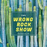The Wrong Rock Show #348 - 30 October 2017