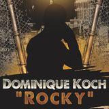 Dominique Koch - Rocky