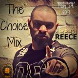 *Explicit* The Choice Mix 5-24-2017