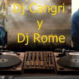Dj Cangri y Dj Rome Pro 10