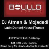 DJ Atman & Mojadedi DJ Set: Downtown San Diego @ Bolillo