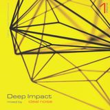 Deep Impact - Vol. 1 (mixed by Ideal Noise)