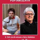 Retro Rádió Poptarisznya B.Tóth Lászlóval. A 2019 április 21-i, húsvéti adás.