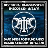 Nocturnal Transmissions Radio: Dark Indie & Post-Punk (Episode #20)