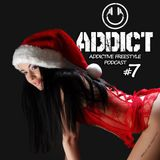 Addict - Addictive Freestyle Podcast