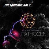 The Epidemic Vol. 2: Pathogen