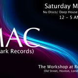 Mac @ the Workshop - Recorded Live in Hoxton 11th May