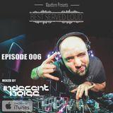 Best Served Loud Episode 006 (Indecent Noise Guest Mix)