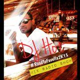 Road To Favella  - DJ HOT