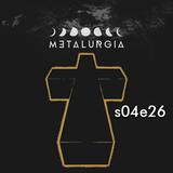 Bezczel i czwarta gęstość vol. 2 | Metalurgia 30 IV 2018