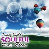 Friday Night Soulful House Bliss