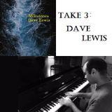 Take 3: Dave Lewis