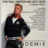 THE FALL WINTER MIX 2017 2018 - A DAYTIME SHOW