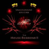 Underground Grooves - The House Sessions II