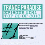 Trance Paradise Episode #041 (TOP 20 of 2012) (09-12-12)
