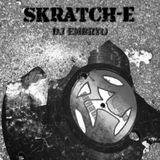 DJ Embryo - Skratch-E Mix