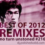 Best REMIXES of 2012 Mix (No Turn Unstoned #216)