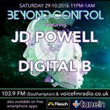 Beyond Control Live Radio Show from the U.K. Digital B & JD Powell