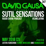 Sutil Sensations Radio/Podcast #347 - Press play & enjoy new #HotBeats and fine, fine #CanelaFina!