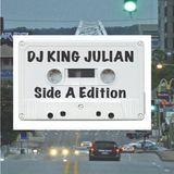 DJ King Julian - Mixtape - Side A Edition, remixes from 2011 to 2014