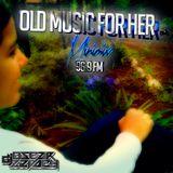 Old Music For Her (Minimix 96.9 Fm) - Dj Oscar Zevach