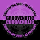 Groovenotic | Chill for the Soul