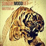 Sunday Mood Set | Misterflip Dj
