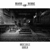 Mass of Noise Best 2017 side B