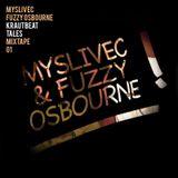 Fuzzy Osbourne & Myslivec - Krautbeat Tales Mixtape (2011)