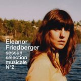 Eleanor Friedberger pour Sessùn - sélection musicale n°2