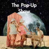 The Fashionable Pop Up Show!