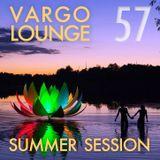 VARGO LOUNGE 57 - Summer Session