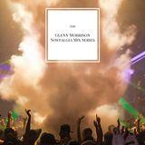 Glenn Morrison - Nostalgia Radio Mix - June 2015