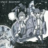 "Space Basement: ""Lost Cosmonauts"" Release Party"