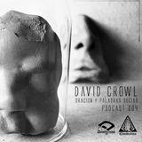David Crowl // Oración y palabras sucias / Podcast 004- Clandestino - Episodio 1