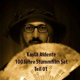 """Kosta Aldente """"100 Jahre Stummfilm-Set Teil 1"""