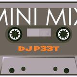 DJ P33T MINI MIX! (11.13.12)