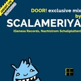 DOOR exclusive mix by SCALAMERIYA (Genesa Records, Nachtstrom Schallplaten)