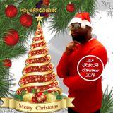 AN R&B CHRISTMAS W/ VDJ AFRODISIAC 2018 MIX