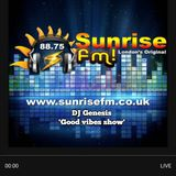 DJ Genesis 'Good Vibe Show' SUNRISE FM 27/01/18