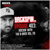 BACKSPIN FM # 403 – Rockin' with the B-Base Vol. 20 (Best of 2018)