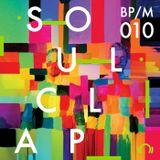 BPM/010 Soul Clap