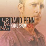Urbana Radioshow con David Penn Capítulo #270 - ESPAÑOL