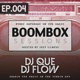 BOOMBOX Sessions EP_004 (DJ Que & DJ Flow)